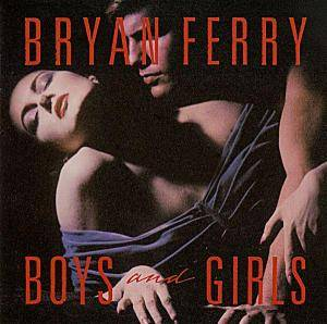 Bryan Ferry: Boys And Girls - Cover