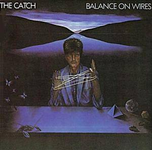 Cover - Catch, The: Balance On Wires