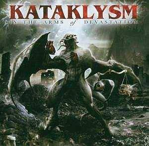 Cover - Kataklysm: In The Arms Of Devastation