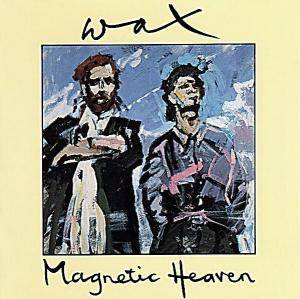 Wax: Magnetic Heaven - Cover
