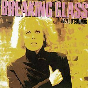Cover - Hazel O'Connor: Breaking Glass
