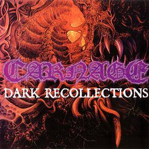 Carnage: Dark Recollections (CD) - Bild 1