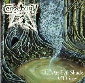 Cemetary: An Evil Shade Of Grey (CD) - Bild 1