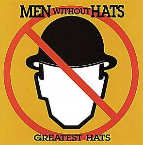 Cover - Men Without Hats: Greatest Hats