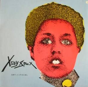 X-Ray Spex: Art-I-Ficial - Cover