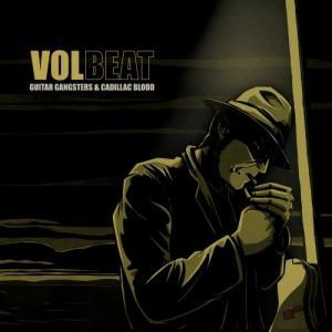 Volbeat: Guitar Gangsters & Cadillac Blood - Cover