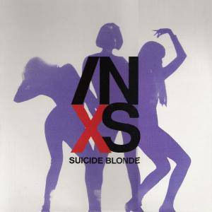 INXS: Suicide Blonde - Cover