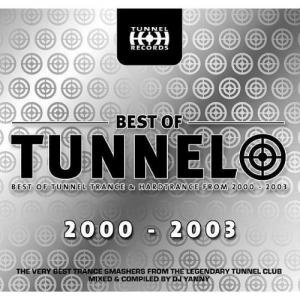 Best Of Tunnel - Best Of Tunnel Trance & Hardtrance From 2000-2003 - Cover