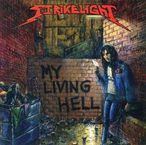 Cover - Strikelight: My Living Hell