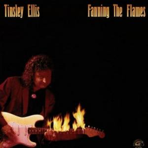 Cover - Tinsley Ellis: Fanning The Flames
