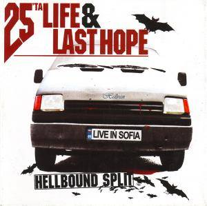 25 Ta Life: Hellbound Split / Live In Sofia - Cover