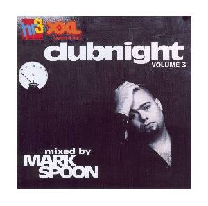Cover - Miss Kittin & The Hacker: Hr 3 Clubnight Vol. 3 Mixed By Marc Spoon