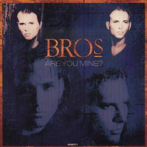 Bros: Are You Mine? - Cover