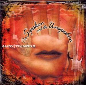 Cover - Andy Timmons: Spoken And The Unspoken, The