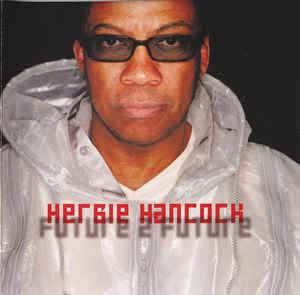 Herbie Hancock: Future 2 Future - Cover