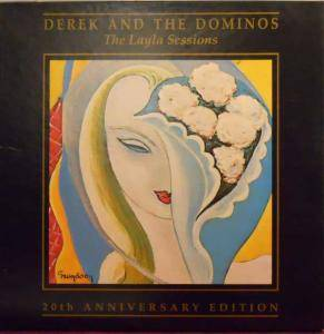 Cover - Derek And The Dominos: Layla Sessions 20th Anniversary Edition, The