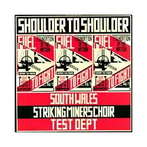 Cover - Test Dept.: Shoulder To Shoulder