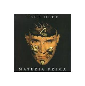 Cover - Test Dept.: Materia Prima
