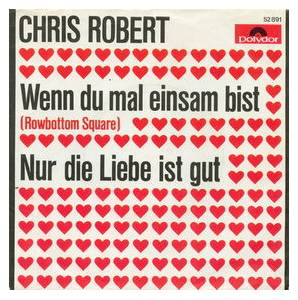 Cover - Chris Robert: Wenn Du Mal Einsam Bist (Rowbottom Square)