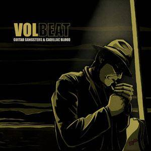 Volbeat: Guitar Gangsters & Cadillac Blood (CD) - Bild 1