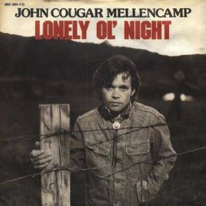 Cover - John Cougar Mellencamp: Lonely Ol' Night