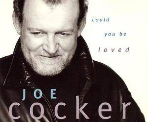 Joe Cocker: Could You Be Loved - Cover