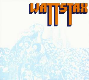 Cover - Lee Sain: Wattstax: Music From The Wattstax Festival And Film