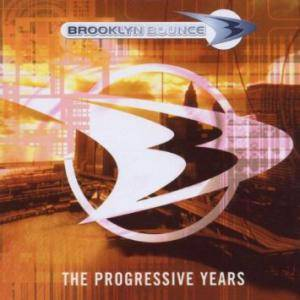 Cover - Brooklyn Bounce: Progressive Years, The