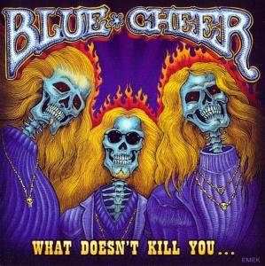 Cover - Blue Cheer: What Doesn't Kill You...