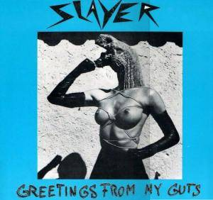 Slayer: Greetings From My Guts (LP) - Bild 1