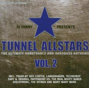 Tunnel Allstars - The Ultimate Hardtrance And Hardbass Anthems Vol. 2 - Cover