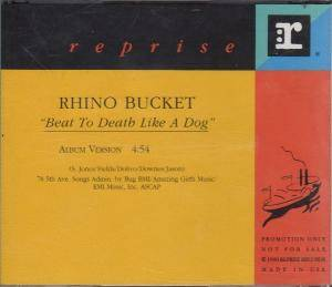 Cover - Rhino Bucket: Beat To Death Like A Dog