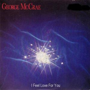 Cover - George McCrae: I Feel Love For You