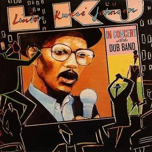 Linton Kwesi Johnson: In Concert With The Dub Band - Cover