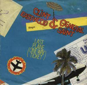 Cover - Clint Eastwood & General Saint: Last Plane (One Way Ticket)