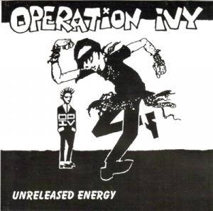 Operation Ivy: Unreleased Energy - Cover