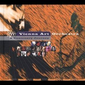 Cover - Vienna Art Orchestra: Centenary Journey, A