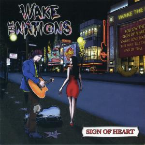 Wake The Nations: Sign Of Heart - Cover
