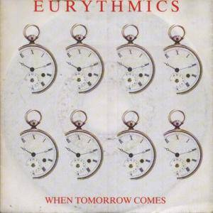 Eurythmics: When Tomorrow Comes - Cover