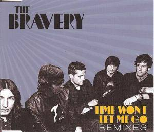 Cover - Bravery, The: Time Won't Let Me Go