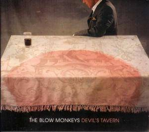 Cover - Blow Monkeys, The: Devil's Tavern