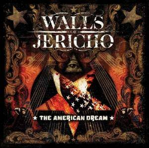 Walls Of Jericho: American Dream, The - Cover