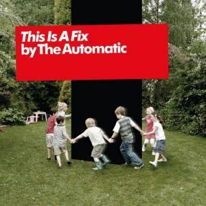 Cover - Automatic, The: This Is A Fix