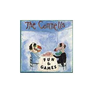 Cover - Connells, The: Fun & Games