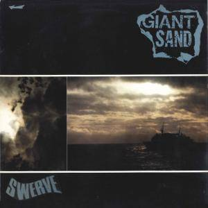 Giant Sand: Swerve - Cover