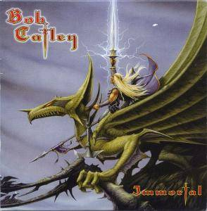 Bob Catley: Immortal - Cover