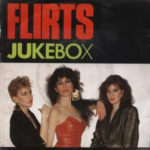 The Flirts: Jukebox - Cover