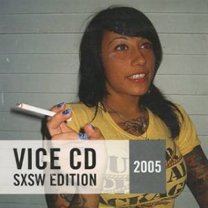 VICE CD 2005 SXSW Edition - Cover