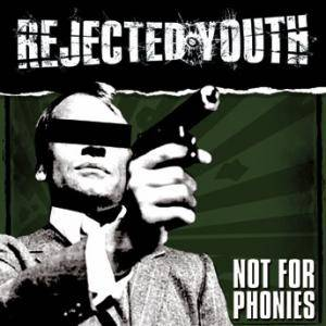 Cover - Rejected Youth: Not For Phonies