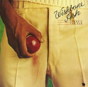 Wishbone Ash: There's The Rub - Cover